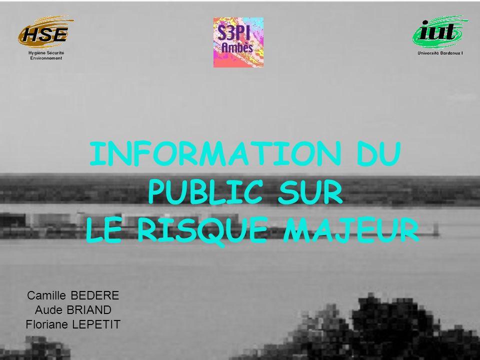 INFORMATION DU PUBLIC SUR