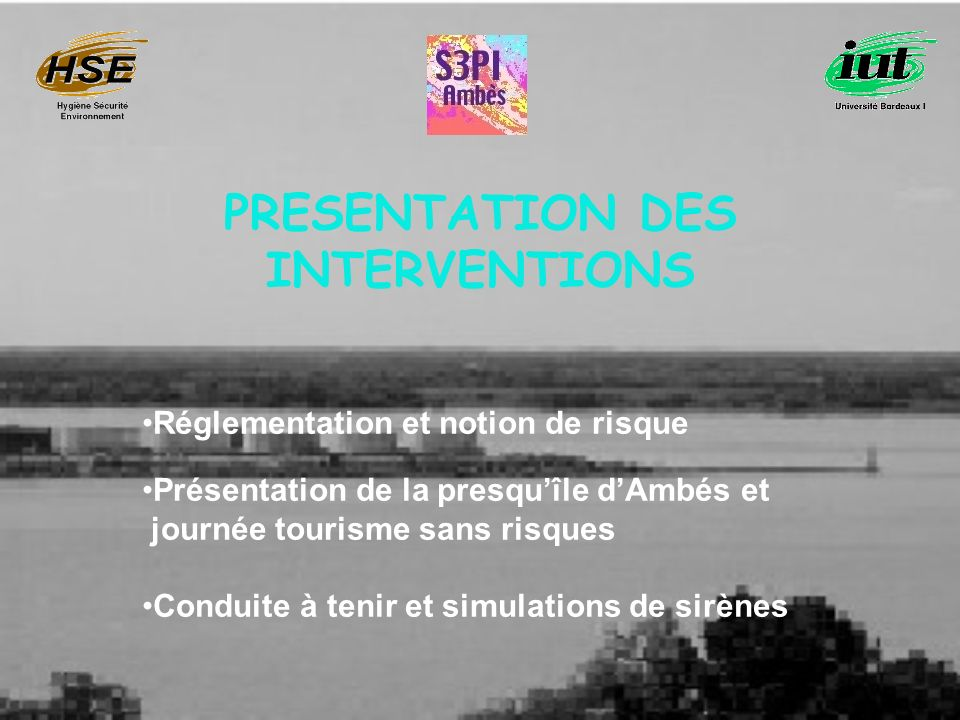 PRESENTATION DES INTERVENTIONS