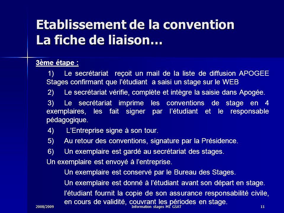 Etablissement de la convention La fiche de liaison…