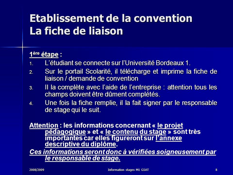 Etablissement de la convention La fiche de liaison
