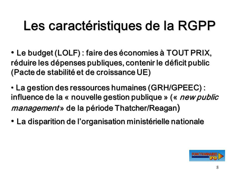 Les caractéristiques de la RGPP