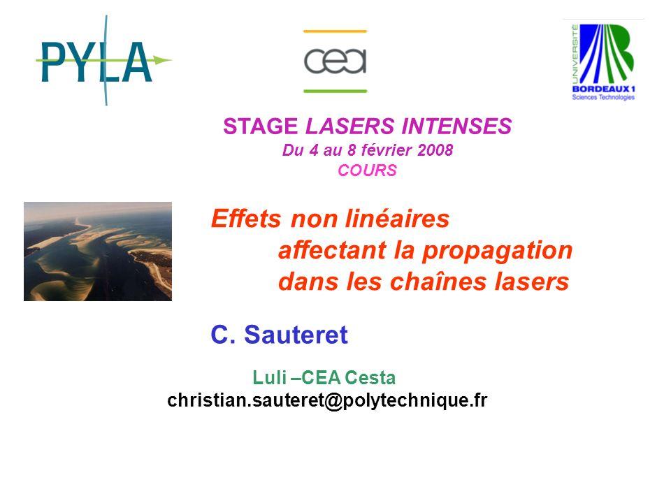 affectant la propagation dans les chaînes lasers