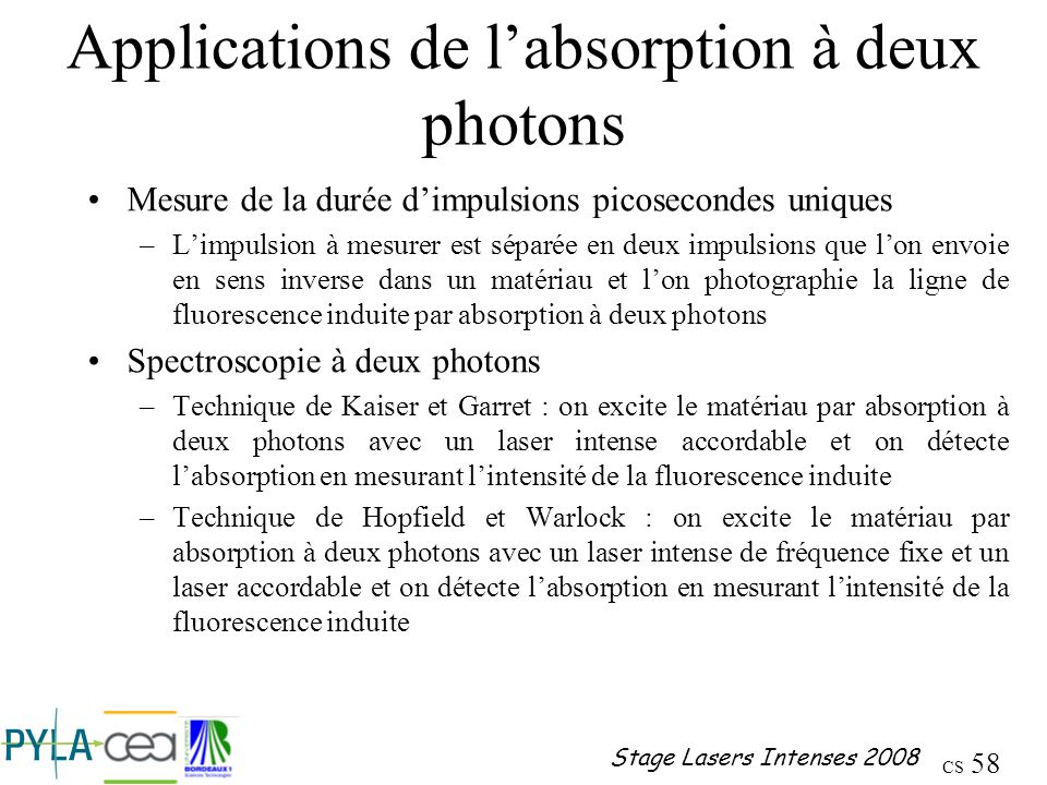 Applications de l'absorption à deux photons