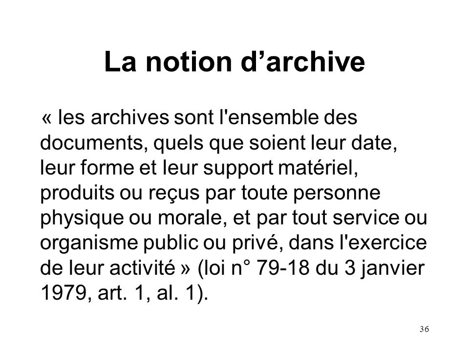 La notion d'archive