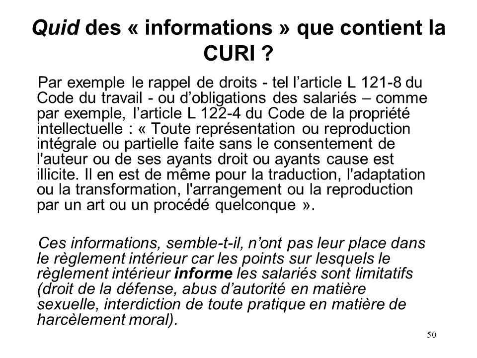 Quid des « informations » que contient la CURI