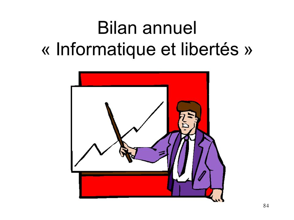 Bilan annuel « Informatique et libertés »
