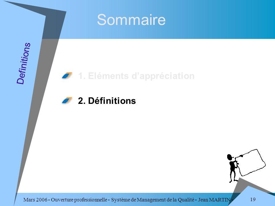 Sommaire Definitions 1. Eléments d'appréciation 2. Définitions