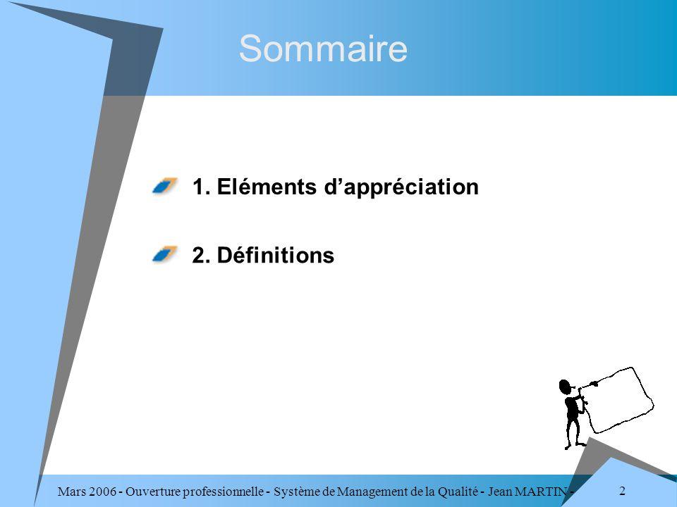 Sommaire 1. Eléments d'appréciation 2. Définitions