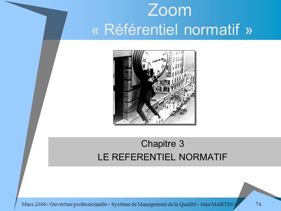 Zoom « Référentiel normatif »