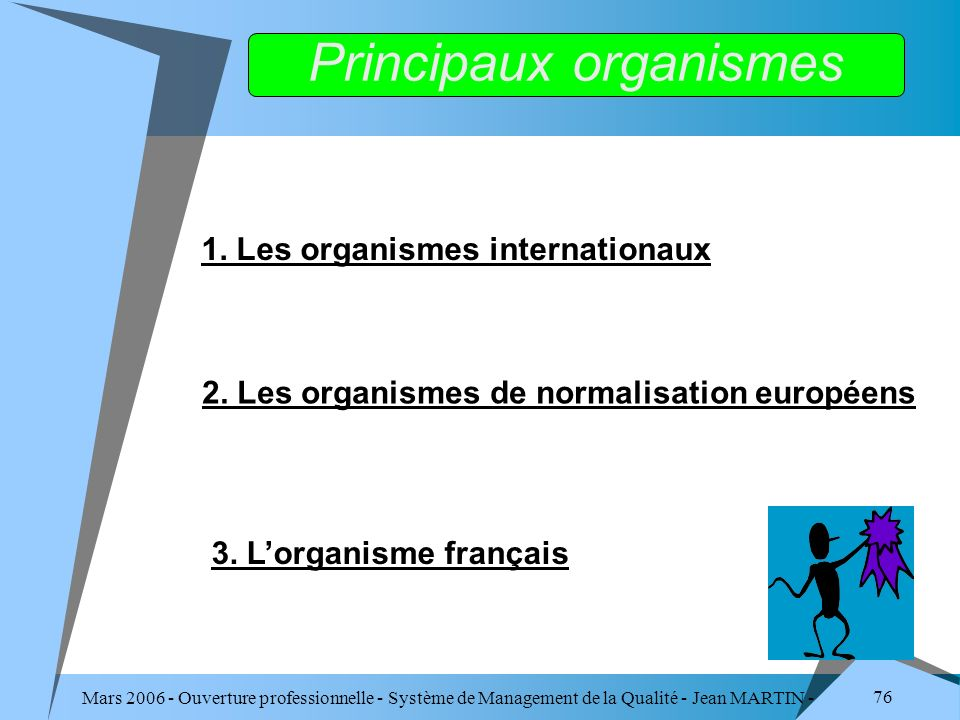 Principaux organismes