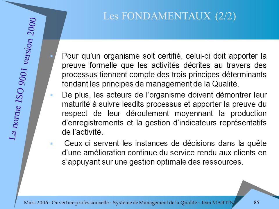 Les FONDAMENTAUX (2/2) La norme ISO 9001 version 2000
