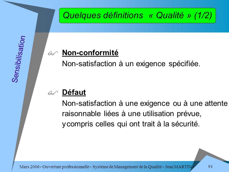 Quelques définitions « Qualité » (1/2)