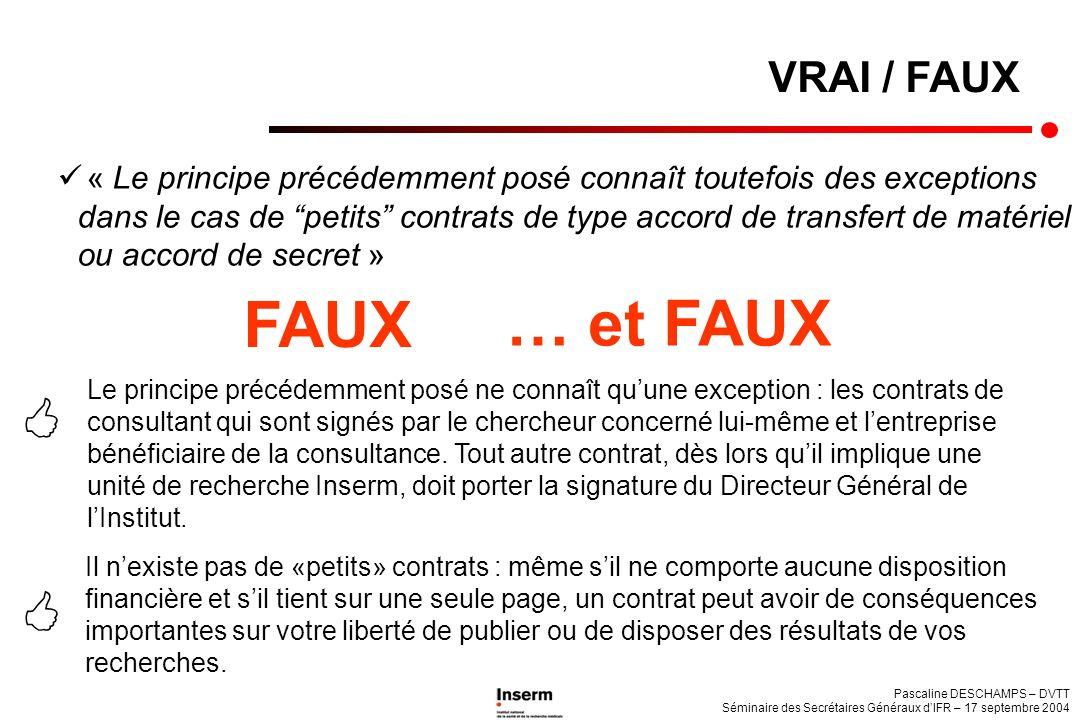 FAUX … et FAUX   VRAI / FAUX