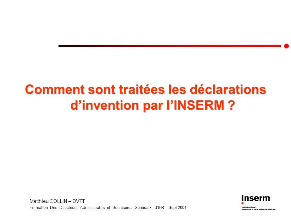 Comment sont traitées les déclarations d'invention par l'INSERM