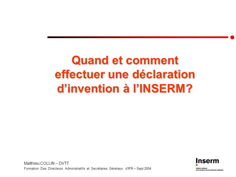 Quand et comment effectuer une déclaration d'invention à l'INSERM