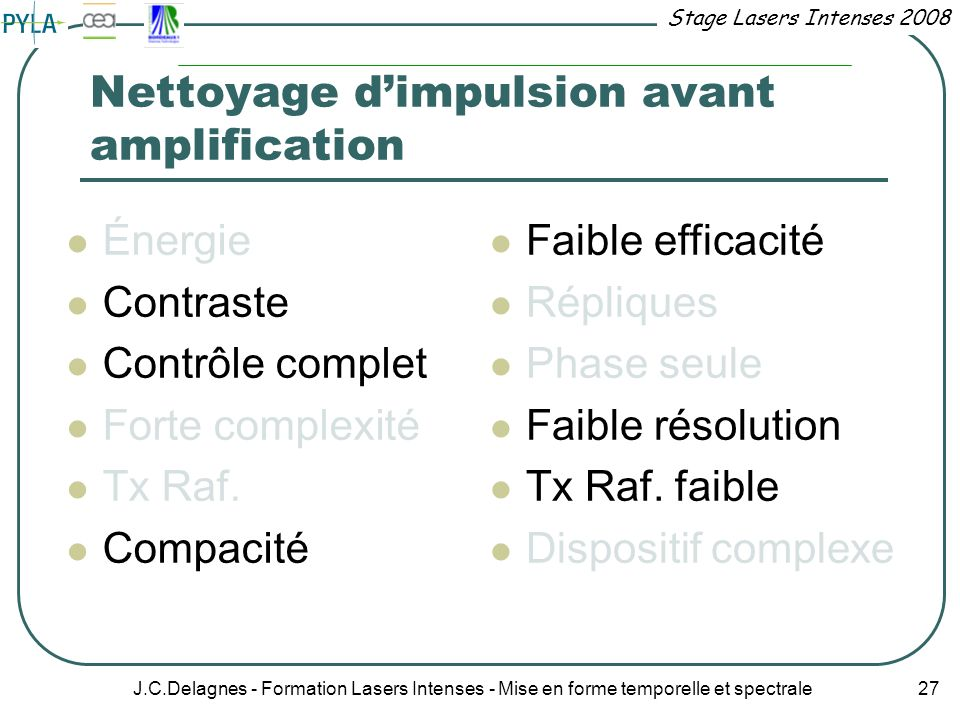 Nettoyage d'impulsion avant amplification