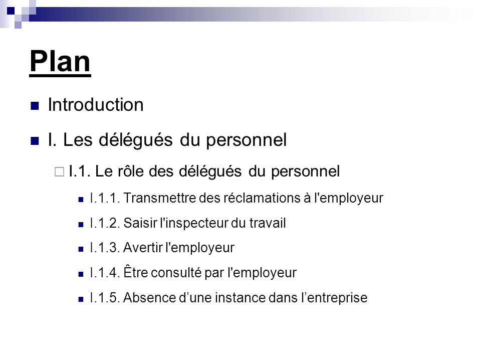 Plan Introduction I. Les délégués du personnel
