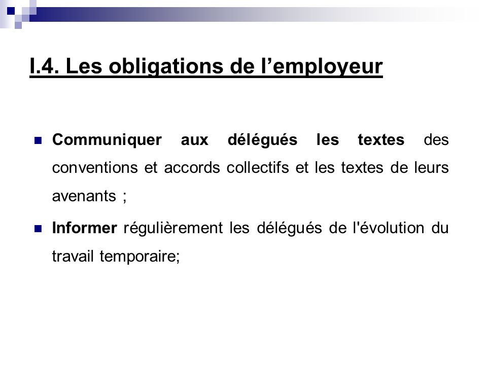 I.4. Les obligations de l'employeur