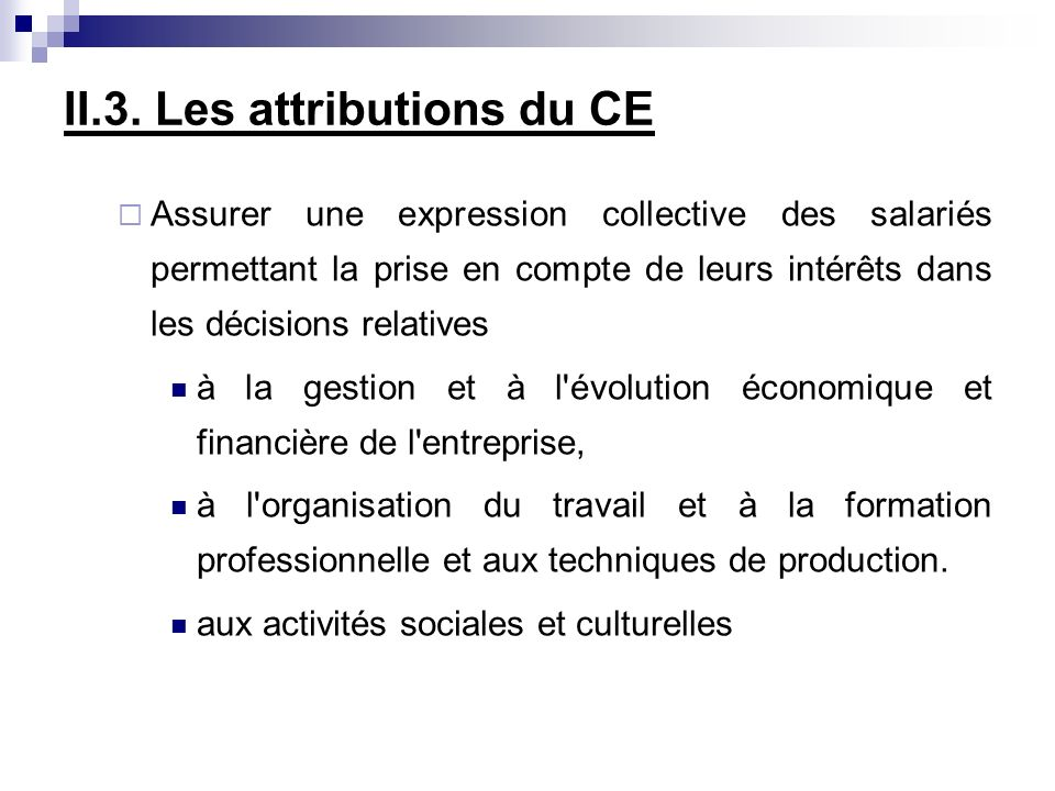 II.3. Les attributions du CE