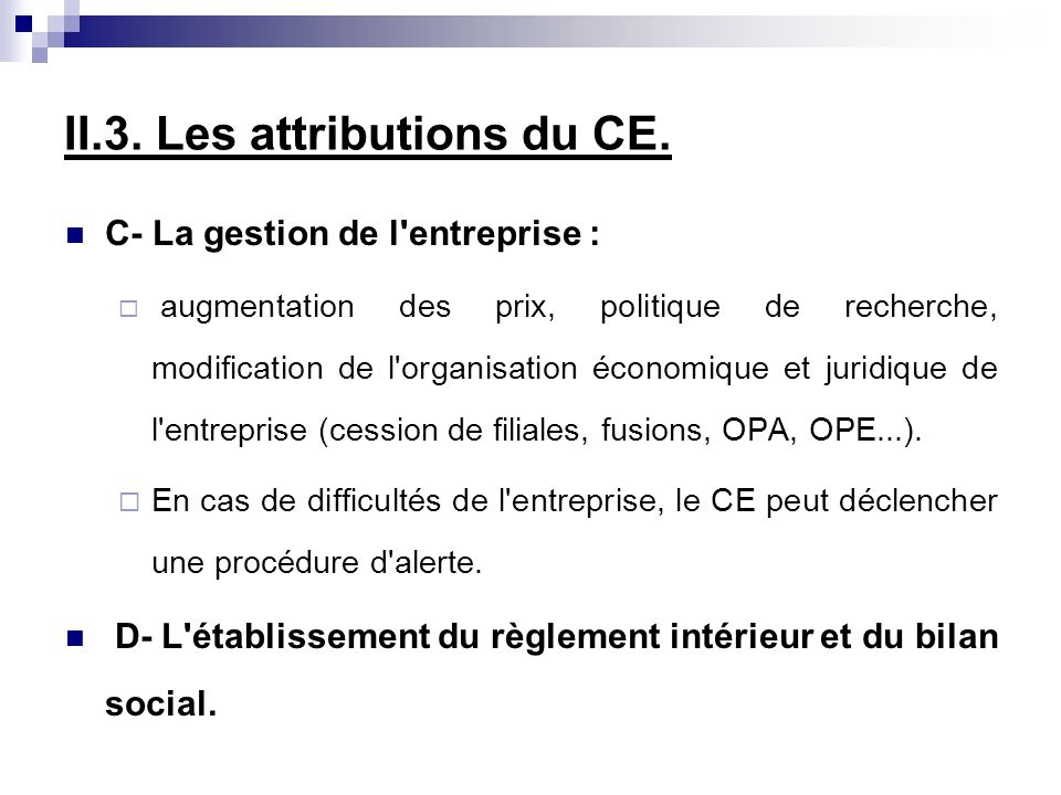 II.3. Les attributions du CE.