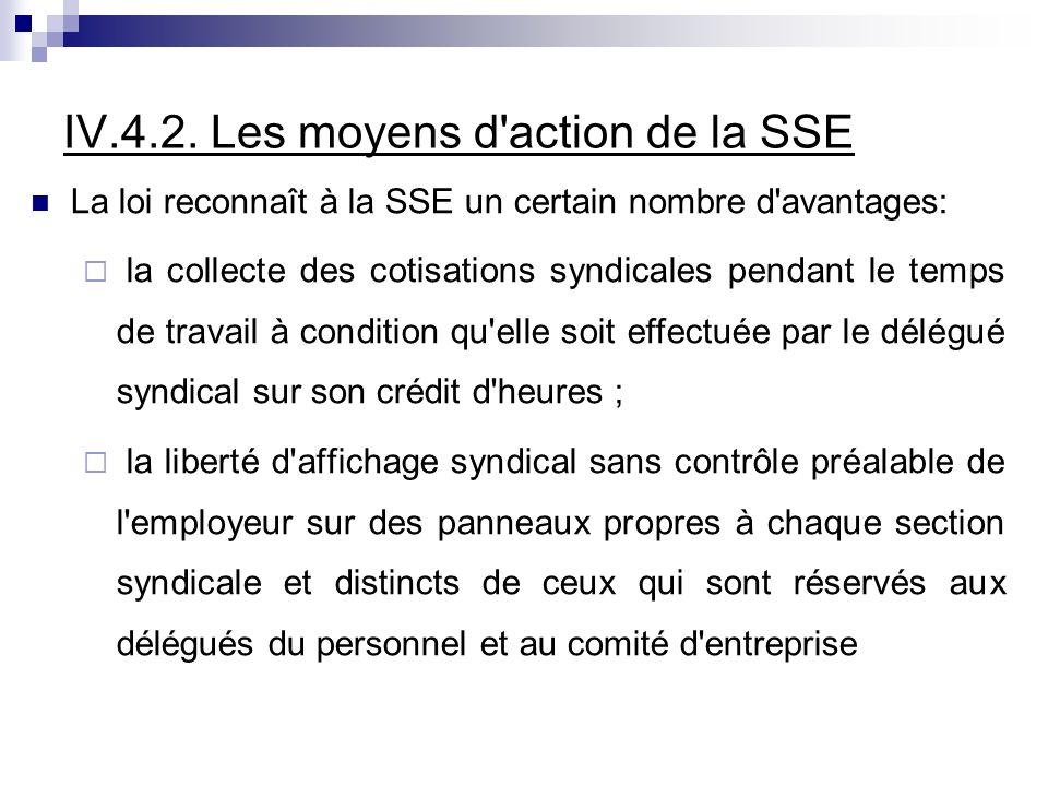 IV.4.2. Les moyens d action de la SSE