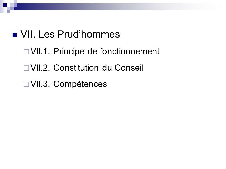 VII. Les Prud'hommes VII.1. Principe de fonctionnement