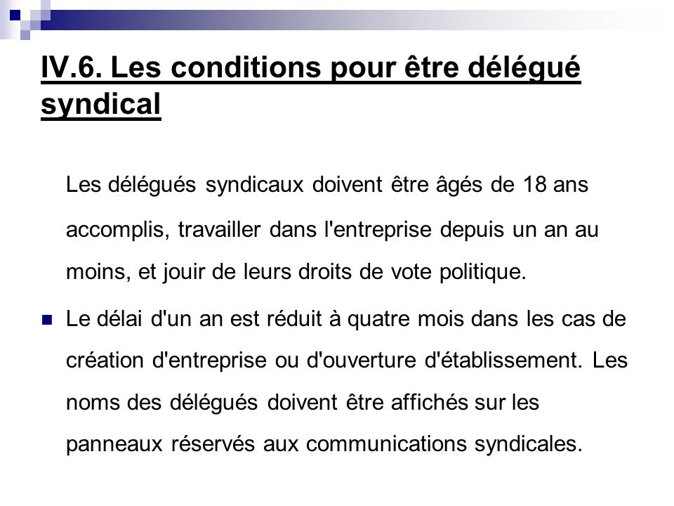 IV.6. Les conditions pour être délégué syndical