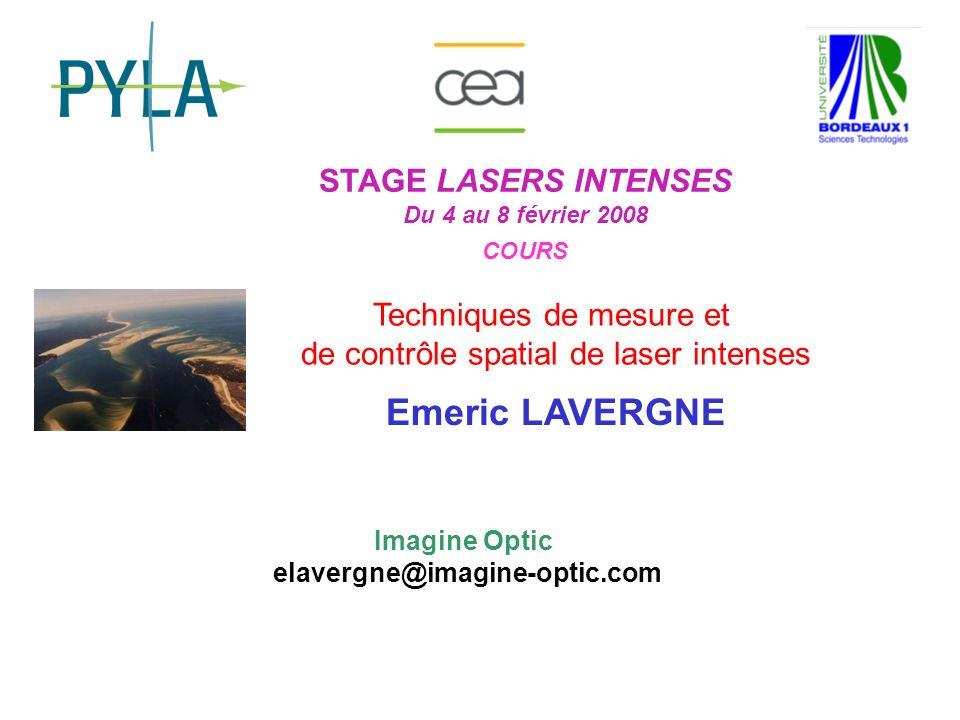 Emeric LAVERGNE STAGE LASERS INTENSES Techniques de mesure et
