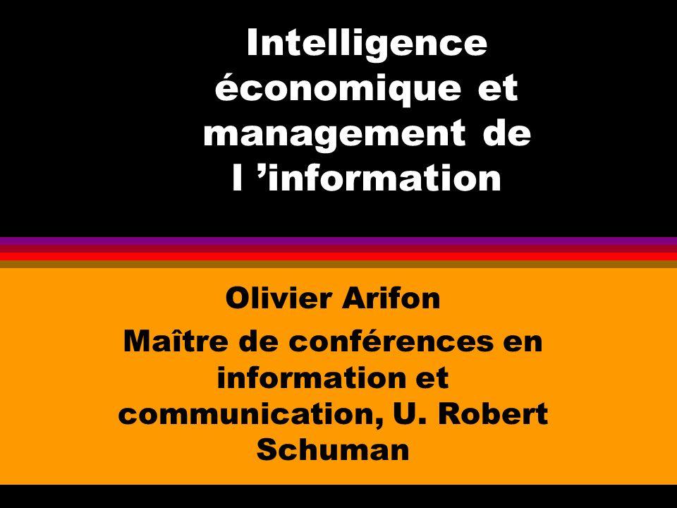 Intelligence économique et management de l 'information