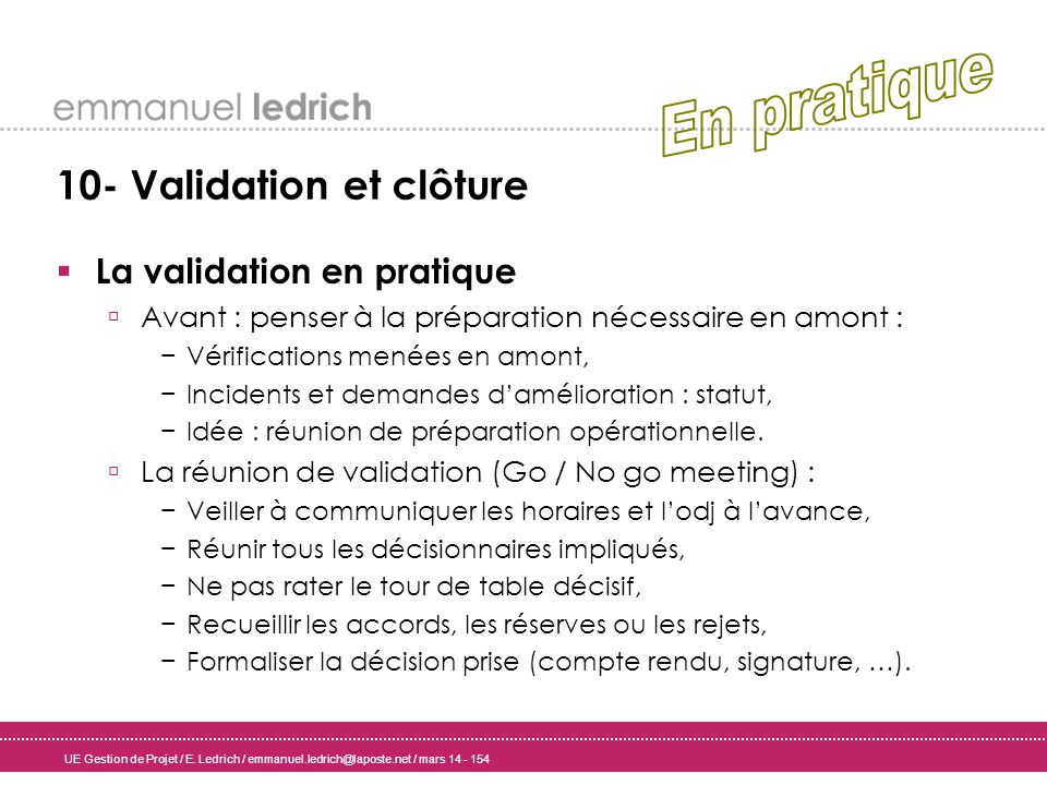 En pratique 10- Validation et clôture La validation en pratique