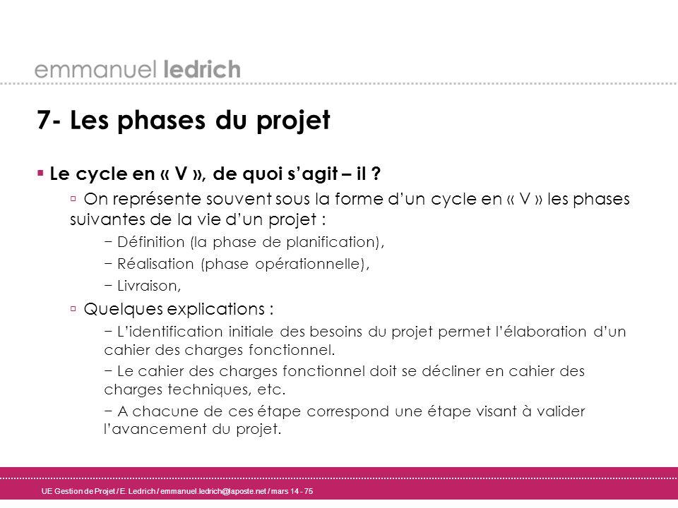 7- Les phases du projet Le cycle en « V », de quoi s'agit – il