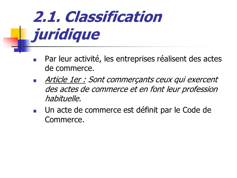 2.1. Classification juridique