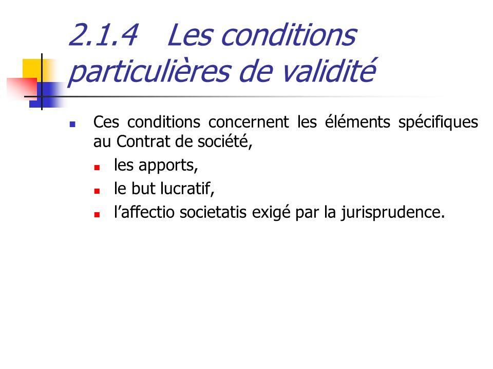 2.1.4 Les conditions particulières de validité