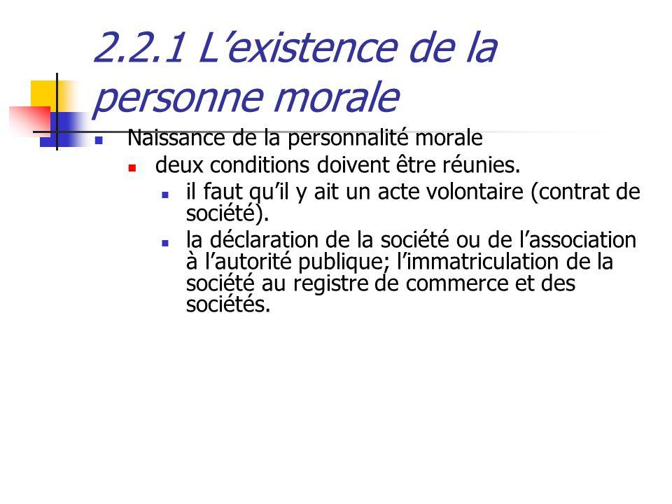 2.2.1 L'existence de la personne morale