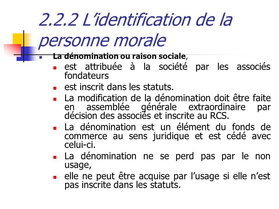 2.2.2 L'identification de la personne morale