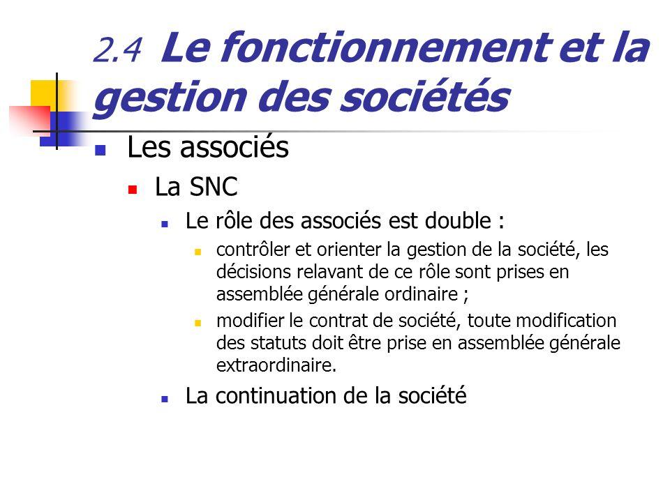 2.4 Le fonctionnement et la gestion des sociétés