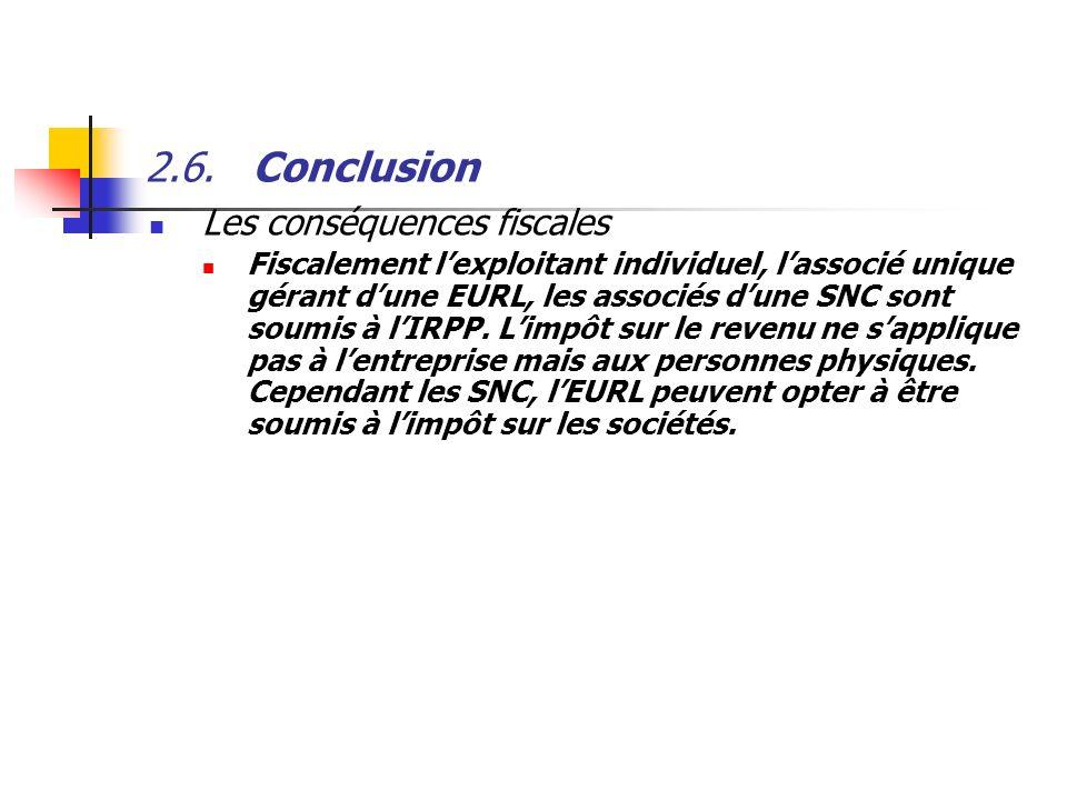 2.6. Conclusion Les conséquences fiscales