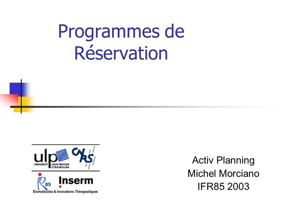 Programmes de Réservation
