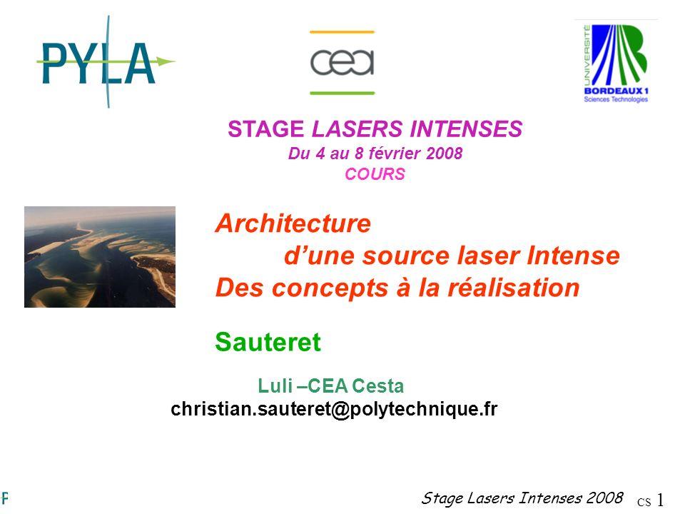 d'une source laser Intense Des concepts à la réalisation