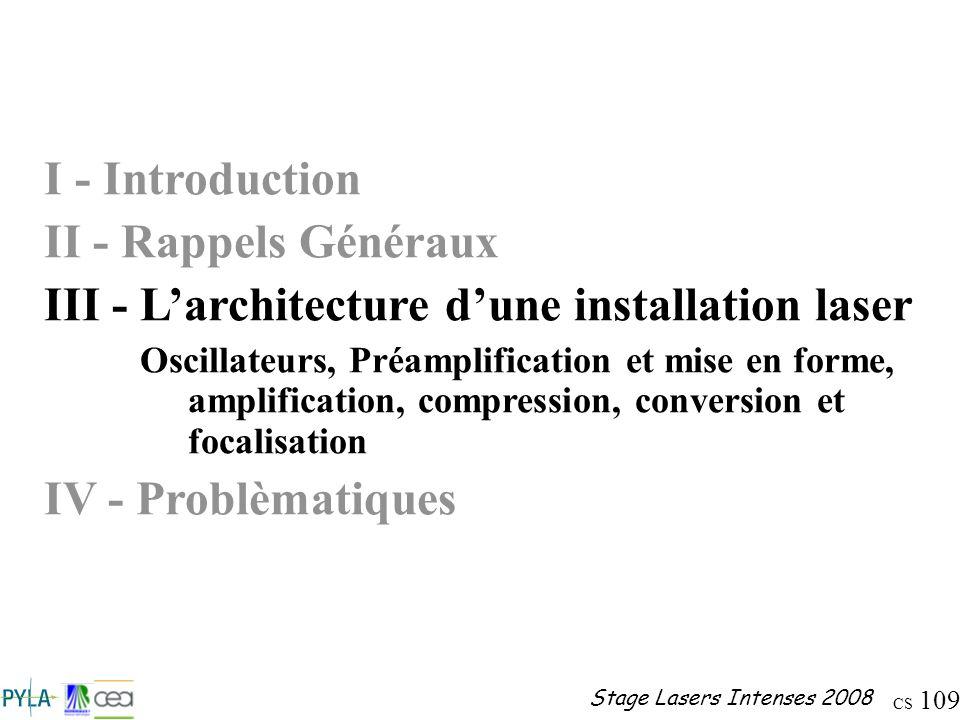 III - L'architecture d'une installation laser
