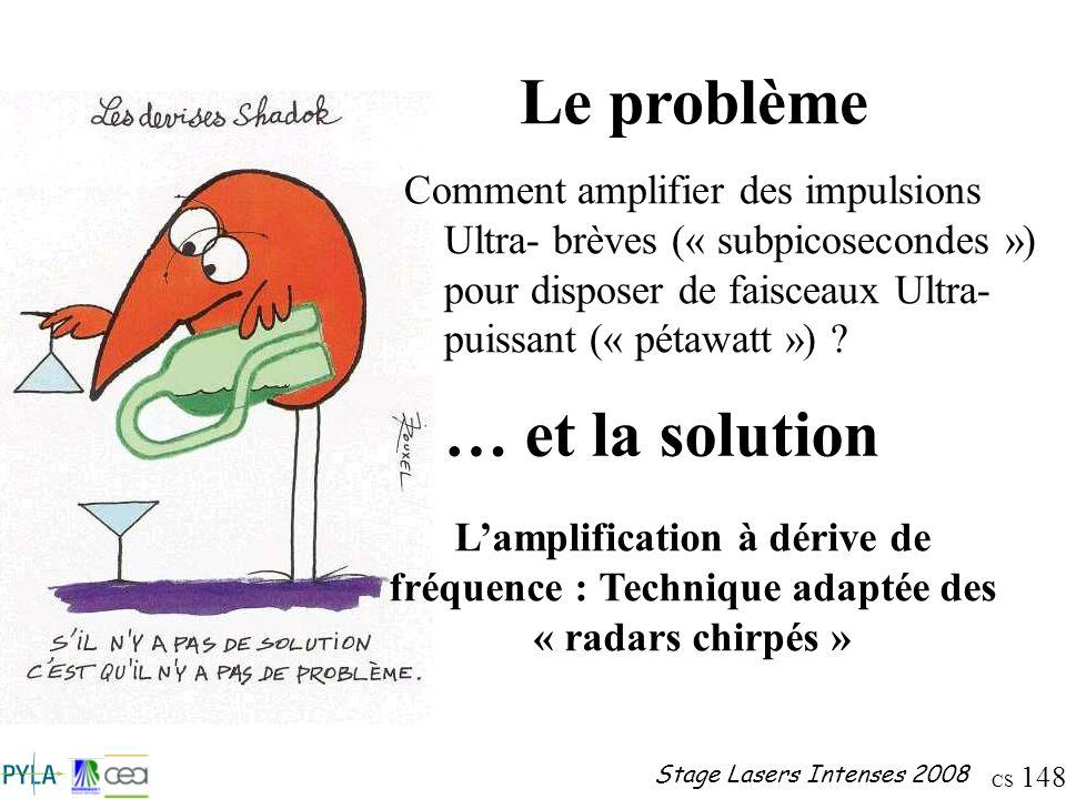 Le problème … et la solution