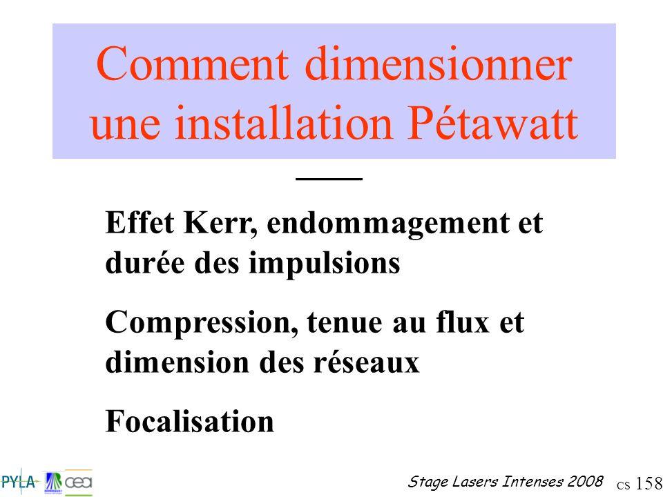 Comment dimensionner une installation Pétawatt