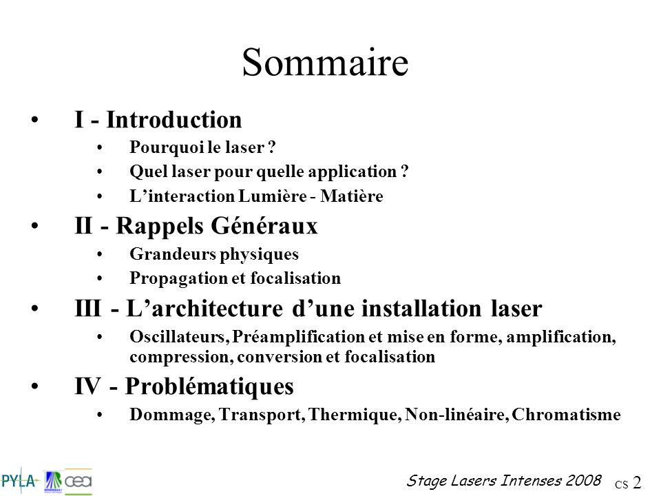 Sommaire I - Introduction II - Rappels Généraux