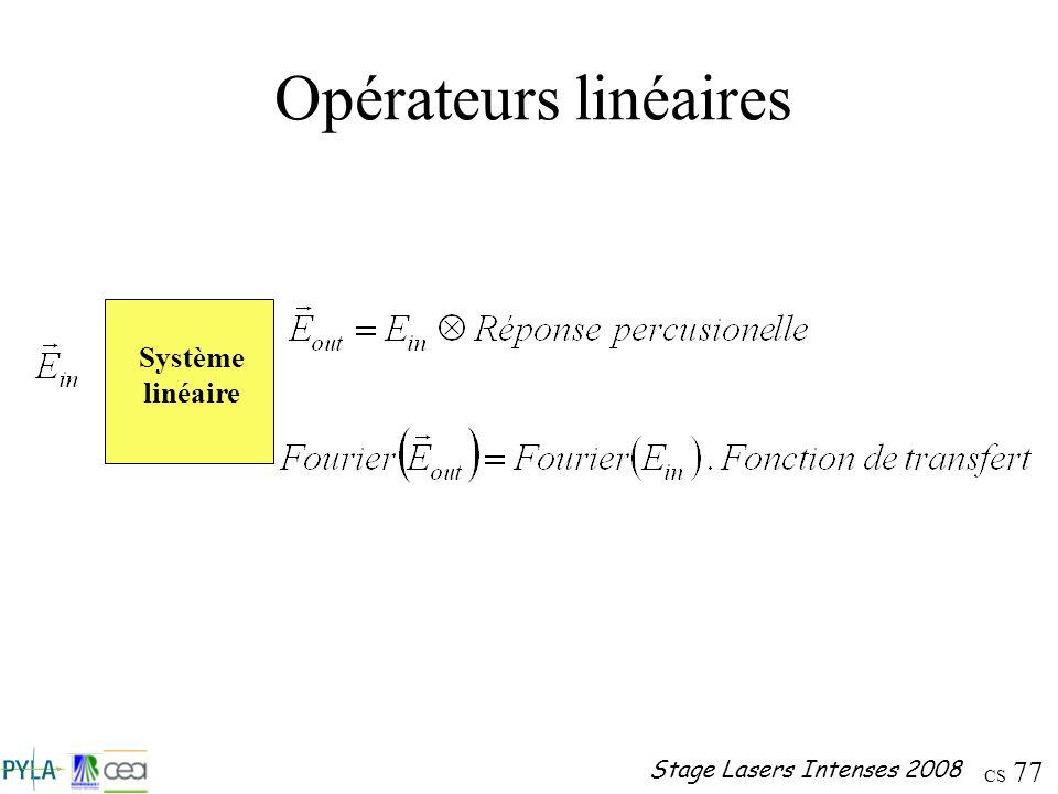 Opérateurs linéaires Système linéaire