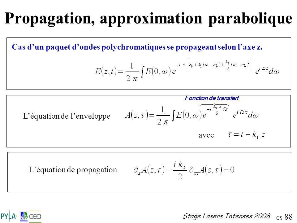 Propagation, approximation parabolique
