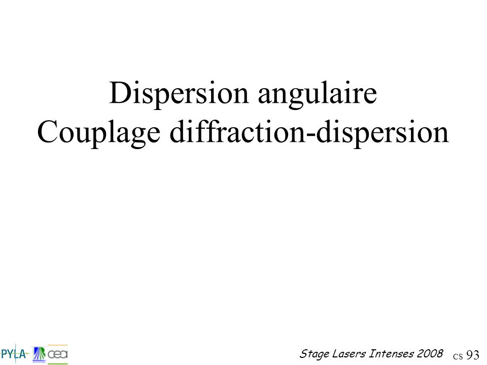 Dispersion angulaire Couplage diffraction-dispersion