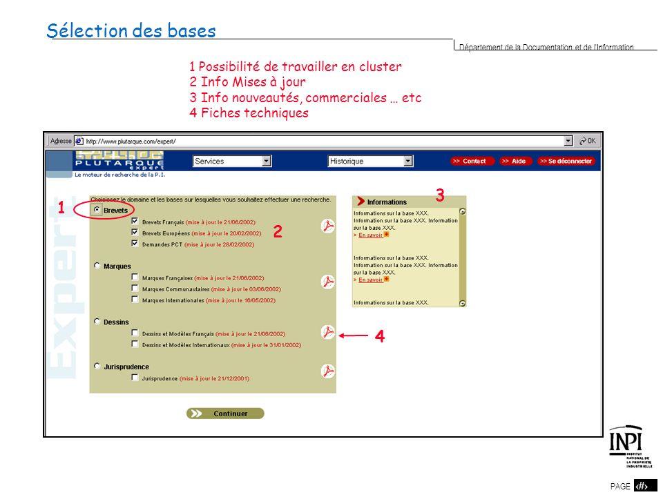 Sélection des bases 3 1 2 4 1 Possibilité de travailler en cluster