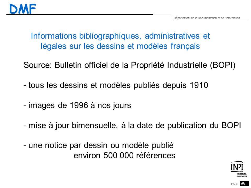 DMFInformations bibliographiques, administratives et légales sur les dessins et modèles français.