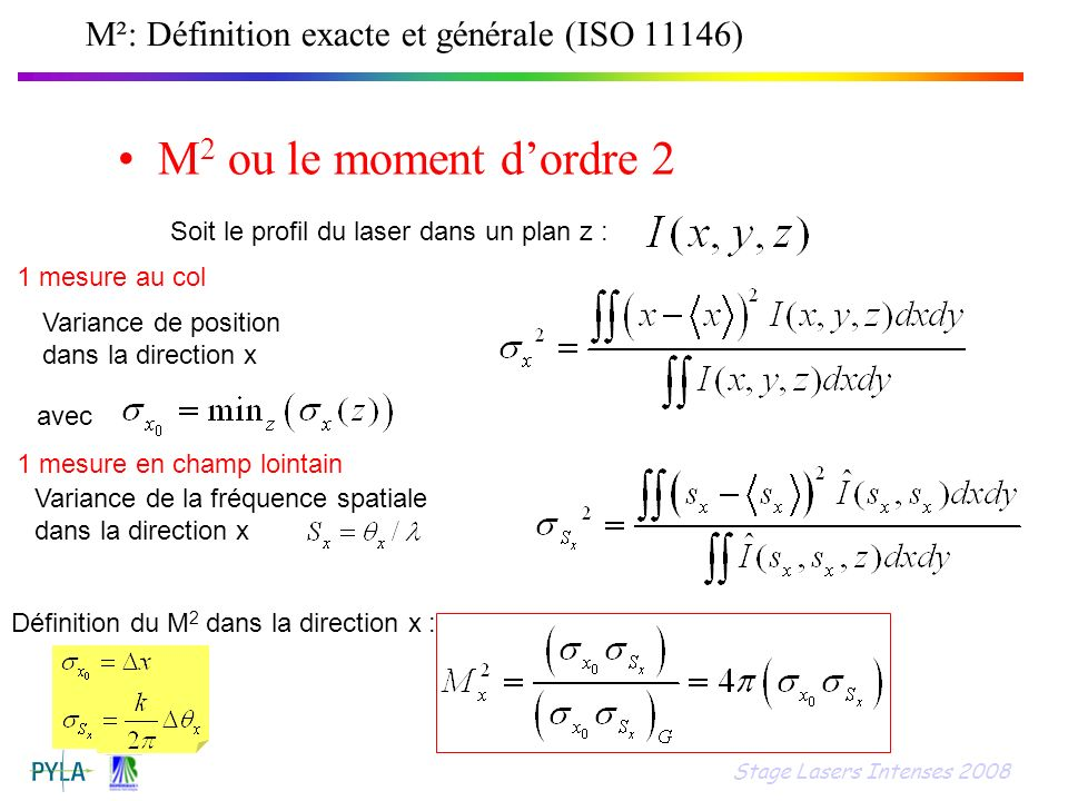 M²: Définition exacte et générale (ISO 11146)
