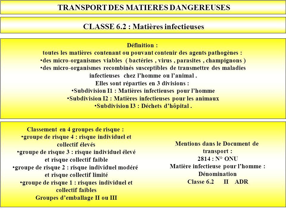 TRANSPORT DES MATIERES DANGEREUSES CLASSE 6.2 : Matières infectieuses